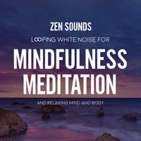 White Noise: Clear Your Mind Zen Sounds MP3