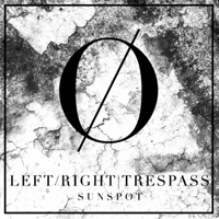 Sunspot Trespass & Left/Right