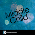 Free Download Instrumental King MIDDLE CHILD (In the Style of J. Cole) [Karaoke Version] Mp3