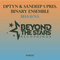 Bhaavna (DPTYN Presents) Binary Ensemble