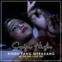 Free Download Syifa Hadju Rindu Yang Meradang Mp3