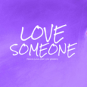 Free Download Marcus Lucas Love Someone (feat. Cole Graham) Mp3