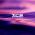 Free Download Tom Strobe Evening Kisses Mp3