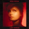 Free Download Bebe Rexha Last Hurrah Mp3