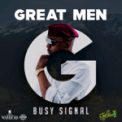 Free Download Busy Signal Great Men Mp3