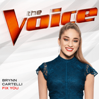 Fix You (The Voice Performance) Brynn Cartelli