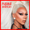 Free Download RuPaul American (feat. The Cast of RuPaul's Drag Race, Season 10) Mp3