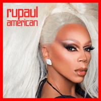 American (feat. The Cast of RuPaul's Drag Race, Season 10) RuPaul MP3