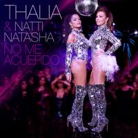 No Me Acuerdo Thalía & Natti Natasha MP3