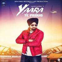 Yaara Te Proud Manni Sandhu MP3