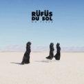 Free Download RÜFÜS DU SOL No Place Mp3