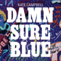 Free Download Kate Campbell Change Should've Come By Now Mp3