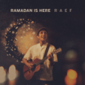 Song Download Raef Ramadan is Here Mp3