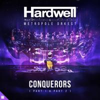 Conquerors Hardwell & Metropole Orkest MP3