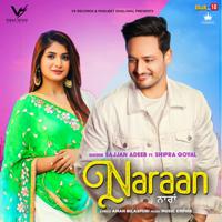 Naraan Sajjan Adeeb & Shipra Goyal MP3