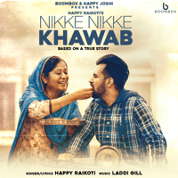 Nikke Nikke Khawab Happy Raikoti