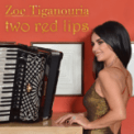 Free Download Zoe Tiganouria Two Red Lips (Alter Version) Mp3