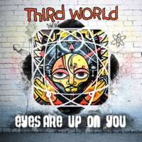 Eyes Are Upon You Third World MP3