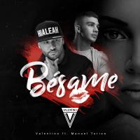 Bésame (feat. Manuel Turizo) Valentino MP3
