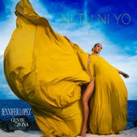 Ni Tú Ni Yo (feat. Gente de Zona) Jennifer Lopez song