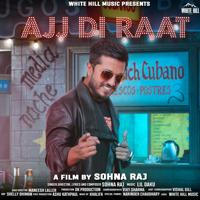 Ajj Di Raat Sohna Raj MP3
