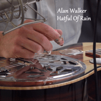 Hatful of Rain Alan Walker