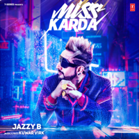 Miss Karda Jazzy B & Kuwar Virk