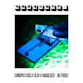 Free Download Chimpo No Trust (feat. DRS, Slay & Ragoloco) Mp3
