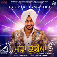 Muchha Kundiyan Rajvir Jawanda MP3
