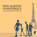Free Download Pink Martini Sympathique (Je ne veux pas travailler) Mp3