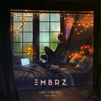 Like It or Not (feat. joan) EMBRZ