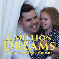 A Million Dreams (with Dave Crosby) Claire Ryann Crosby song