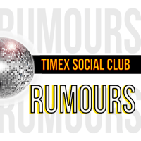 Rumours Timex Social Club MP3