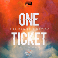 One Ticket Kizz Daniel & Davido
