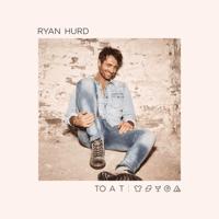 To a T Ryan Hurd MP3