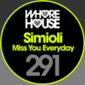 Free Download Simioli Miss You Everyday Mp3