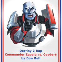 Destiny 2 Rap: Commander Zavala vs. Cayde-6 Dan Bull song
