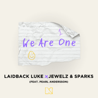 We Are One (feat. Pearl Andersson) [Extended Mix] Laidback Luke, Jewelz & Sparks & Pearl Andersson MP3