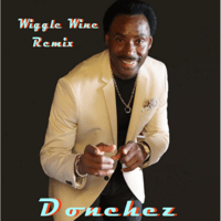 Wiggle Wine (Remix) Donchez Dacres MP3