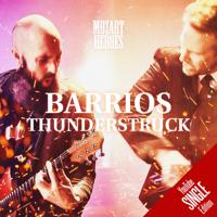 Barrios - Thunderstruck MOZART HEROES