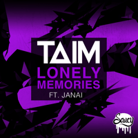 Lonely Memories (feat. Janai) [Original] Taim MP3