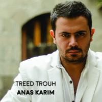 Treed Trouh Anas Kareem