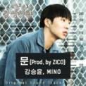 Free Download Kang Seung Yoon & MINO The Door (with ZICO) Mp3
