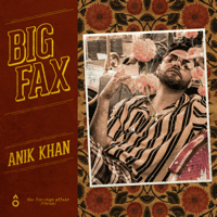 Big Fax Anik Khan