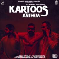 Kartoos Anthem (feat. Vadda Grewal & Game Changerz) Elly Mangat MP3