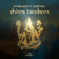 Shiva Tandava (feat. Swetha) Starlock