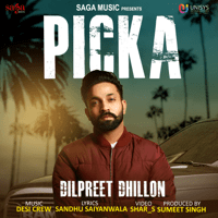Picka Dilpreet Dhillon MP3