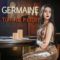 Tu Te Lo Pierdes Germaine