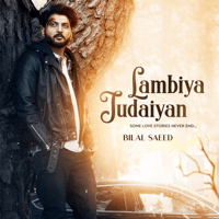 Lambiya Judaiyan Bilal Saeed MP3