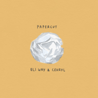 Papercut (feat. cehryl) Eli Way song